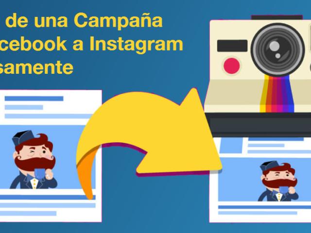 Pasar de una Campaa de Facebook a Instagram Exitosamente